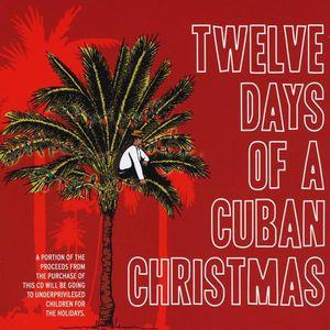 Twelve Days of a Cuban Christmas