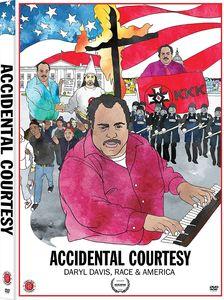 Accidental Courtesy