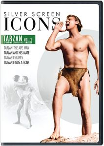 Silver Screen Icons: Tarzan Starring Johnny Weissmuller Volume 1