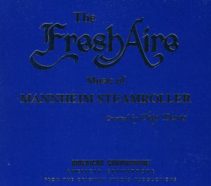 Fresh Aire Music of Mannheim Steamroller