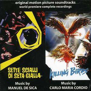 Sette Scialli Di Seta Gialla (The Crimes of the Black Cat) /  Killing Birds (Zombie 5) (Original Motion Picture Soundtracks)