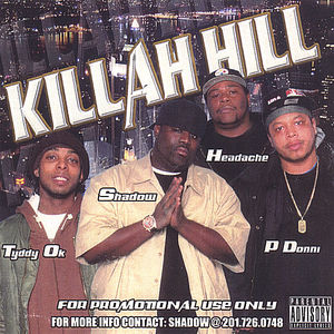 Killah Hill 1