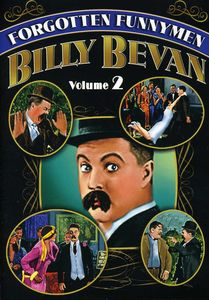 Forgotten Funnymen Billy Bevan: Volume 2