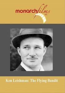Ken Leishman: Flying Bandit
