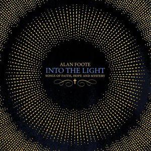 Into the Light: Songs of Faithhope & Mystery