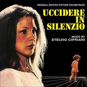 Uccidere In Silenzio (To Kill in Silence) (Original Soundtrack) [Import]
