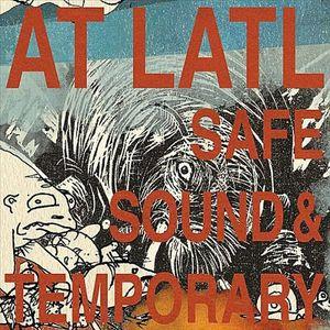 Safe Sound & Temporary