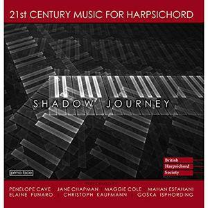 Shadow Journey-21St Century Harpsichord Music