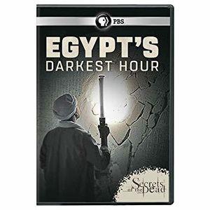 Secrets Of The Dead: Egypt's Darkest Hour