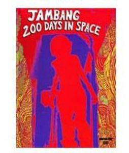 Jambang: 200 Days in Space