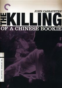 Killing of a Chinese Bookie (Criterion Collection)