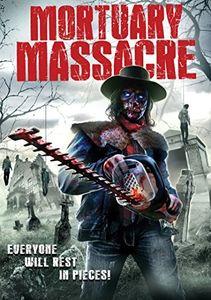 Mortuary Massacre