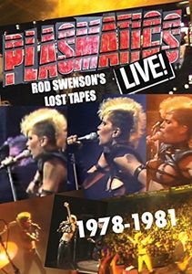 PLASMATICS Live Swenson's Lost Tapes 1978-81