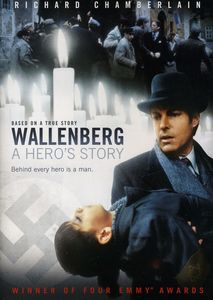 Wallenberg: A Hero's Story , Richard Chamberlain