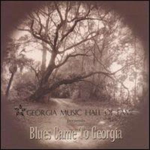 Blues Came to Georgia /  Various