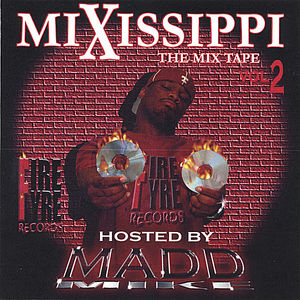 Mixissippi Mix Tape 2