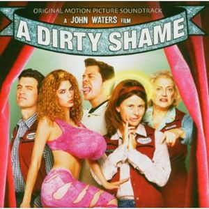A Dirty Shame (Original Soundtrack) [Import]