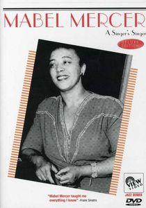 Mabel Mercer: A Singer's Singer
