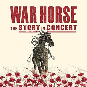 The War Horse: The Story In Concert (Live) (Original Soundtrack) [Import]
