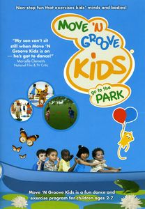 Move N Groove Kids: Go to the Park: Volume 3