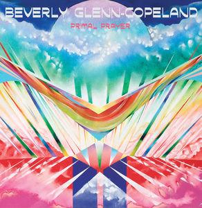 Primal Prayer , Beverly Glenn-Copeland