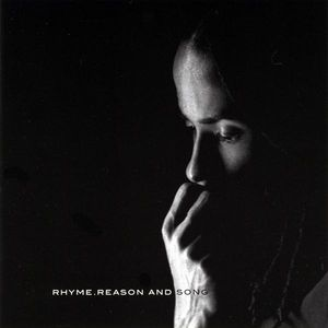 Rhyme Reason & Song