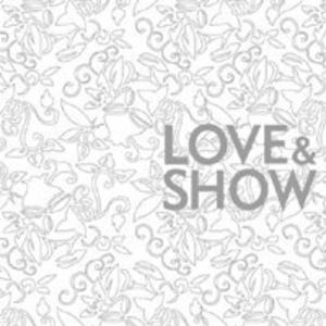 Love & Show [Import]