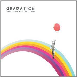 Gradation-Bossa Nova No Kaze