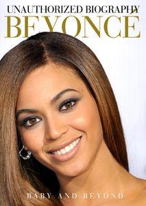 Beyoncé: Baby and Beyond