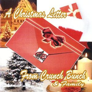 Christmas Letter from Crunch Bunch & Family /  Various