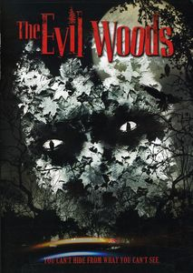 The Evil Woods