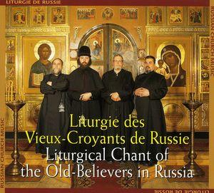 Russie: Liturgie Des Vieux Croyants /  Various
