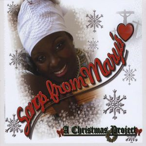 Songs from Mary's Heart-A Christmas Project