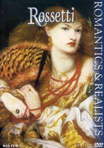 The Great Artists: Romantics & Realists: Rossetti