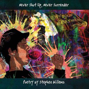 Never Shut Up Never Surrender