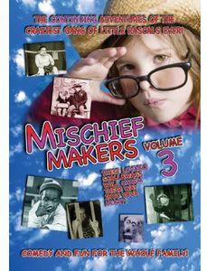 Mischief Makers: Volume 3