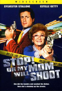 Stop or My Mom Will Shoot