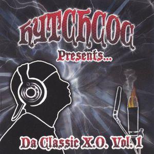 Hytchcoc Presents Da Classic X.O. 1