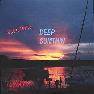 Deep Sumthin