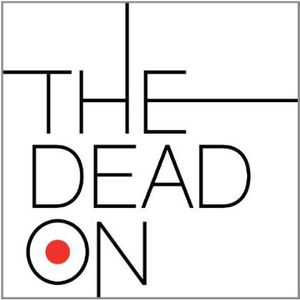 Dead on [Import]
