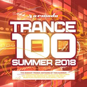 Trance 100: Summer 2018 /  Various [Import]