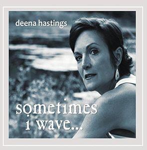Sometimes I Wave
