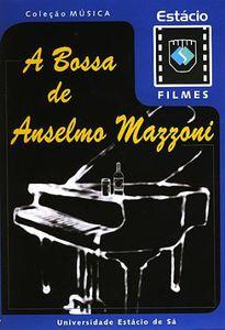 Bossa de Anselmo Mazzoni [Import]