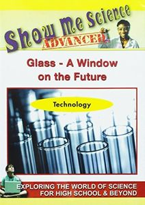 Science Technology: Glass a Window on the Future