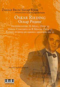 Zakhar Bron: Oskar Rieding Violin Concerto In B Minor, Opus 35