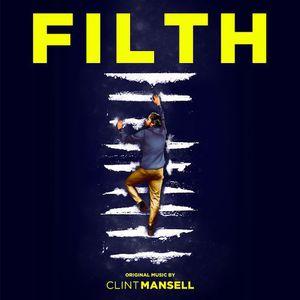 Filth (Original Motion Picture Score)