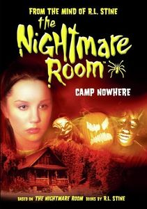 The Nightmare Room: Camp Nowhere