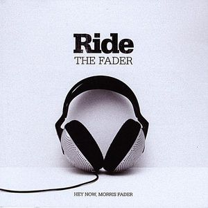 Ride the Fader