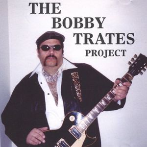 Bobby Trates Project