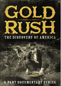 Gold Rush: The Discovery of America